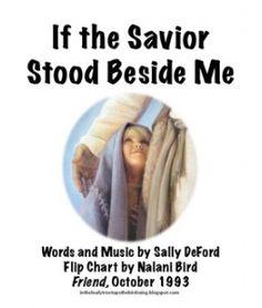 If the Savior Stood Beside Me Flip Chart by  intheleafytreetopsthebirdssing.blogspot.com