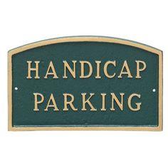"Montague Metal Products Arch Handicap Parking Statement Address Plaque Finish: Hunter Green/Gold, Size: 13"" H x 21"" W x 0.25"" D"
