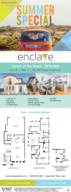 New Homes for Sale in Ventura, California  Summer Special, Home of the Week at Enclave  Brokers Welcome 2% Co-Op* |  Bring your clients and catch a wave!  No HOA  |  No Mello-Roos  |  Single-Family Homes  |  $4,000 Buyer Incentive*  http://www.enclavelivingventura.com/