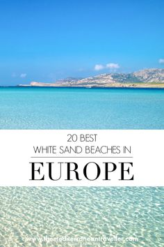 20 Best White Sand Beaches in Europe to lay your beach towel this summer. - 20 Best White Sand Beaches in Europe to lay your beach towel this summer. 20 Best White Sand Beaches in Europe to lay your beach towel this . Summer Destinations Europe, Europe Beaches, Summer Europe, Holiday Destinations, Backpacking Europe, Europe Travel Guide, Travel Deals, Travel Packing, Destin Beach