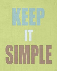 Keep It Simple - Art print room decor handmade gift (Green background)