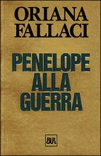 #ORIANA #FALLACI. Penelope alla guerra.