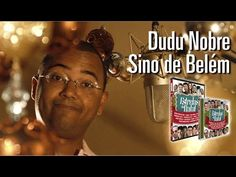 Dudu Nobre - Sino de Belém (Estrelas do Natal)