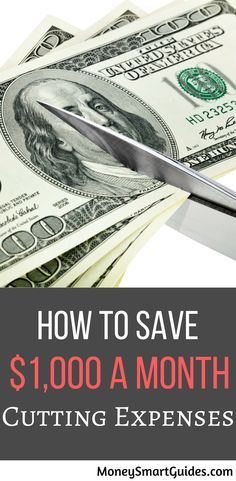 How To Save $1,000 A Month Cutting Expenses. I was struggling to make ends meet. Then I found this post and used the tips to save money. Now I have extra money at the end of the month.