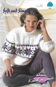 Patons 706 Soft and Simple Designs to Knit in Weight for Adults Yarn For Sale, Fair Isle Pattern, Dk Weight Yarn, Young At Heart, Yarns, Simple Designs, Knit Crochet, Turtle Neck, Pullover