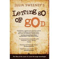 Letting Go of God: Julia Sweeney