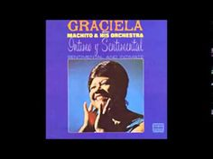 Graciela with Machito and his Orchestra - Intimo y Sentimental