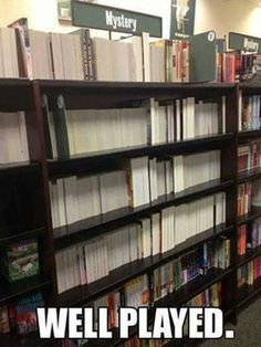 Some true mysteries: Someone had a great time in a bookstore. Check out this Book Meme.