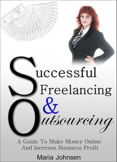Successful Freelancing And Outsourcing A Guide To Make Money Online And Increase Business Profit Money From Home, Make Money Online, How To Make Money, How To Get, Extra Money, Creative Director, Health And Beauty, Keep It Cleaner, Online Business