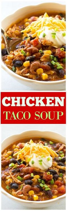 Chicken Taco Soup - one of our favorite chicken chili recipes ever! the-girl-who-ate-everything.com
