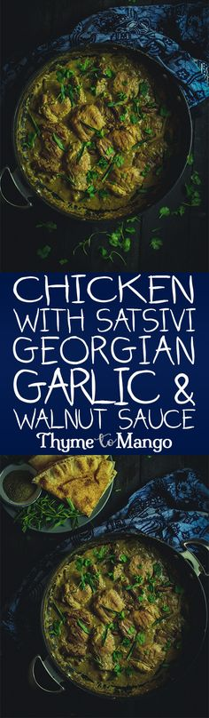 Tender pieces of chicken swimming in a creamy walnut and garlic sauce, this Satsivi with chicken is comfort food the Georgian way! Georgian Cuisine, Georgian Food, Georgian Recipes, Walnut Sauce, Eastern European Recipes, Fried Chicken Tenders, Mango Sauce, Bruschetta Chicken, Mango Recipes