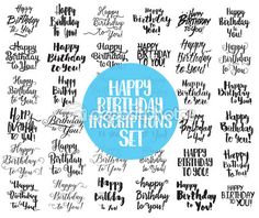 Happy Birthday to You inscriptions set. Hand drawn lettering. Calligraphy, — Stock Vector © pa3 #102684418