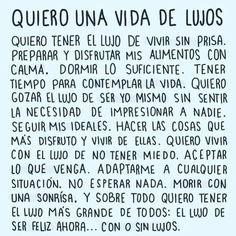 Quiero vivir feliz, sin preocupaciones #quotes for new life