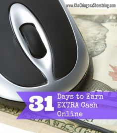 My best tips on my favorite ways to earn a little extra cash online.  You'll be surprised at how easy it is!