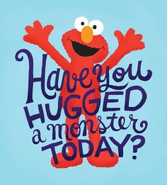 7 Best Quotes Images In 2012 Sesame Streets Elmo World Quote