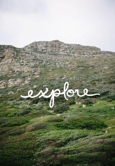 explore   #wordstoliveby