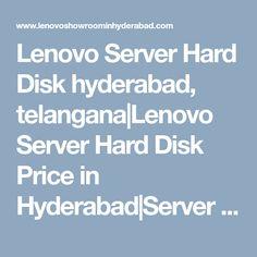Lenovo Server Hard Disk hyderabad, telangana|Lenovo Server Hard Disk Price in Hyderabad|Server Hard Disk models|Server Hard Disk pricelist|Server Hard Disk service center|hyderabad|telangana|andhra Hyderabad, Chennai, Showroom, India, Laptop, Goa India, Laptops, Fashion Showroom, Indie
