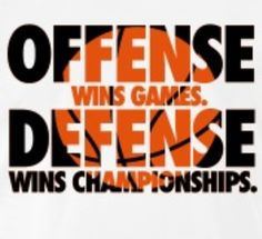 my coach would love this quote its gotten me through all my games and championships!!! #DEFENSE