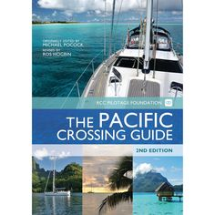 The Pacific Crossing Guide is a complete reference for anyone contemplating sailing the Pacific in their own boat. From ideal timing, suitable boats, routes, methods of communication and provisioning