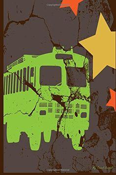 My Travel Journal: Abstract Grunge Bus Painting, Travel Planner & Journal, 6 x 9, 139 Pages: My Travel Journal, Blank Book Billionaire: 9781514143155: Amazon.com: Books