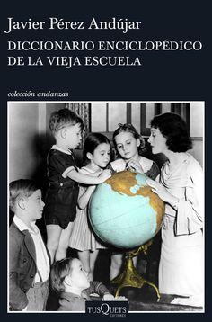 El más completo manual de supervivencia para náufragos de la cultura. Ordenado alfabéticamente como las enciclopedias de antes, este nuevo libro de Javier Pérez Andújar encierra un universo original, pues es el de sus orígenes y su pasado, y proyecta una mirada hacia lo que ha ocurrido en estos años recientes en los que ... http://www.elcultural.com/revista/letras/Diccionario-enciclopedico-de-la-vieja-escuela/38310 http://rabel.jcyl.es/cgi-bin/abnetopac?SUBC=BPSO&ACC=DOSEARCH&xsqf99=1846446+