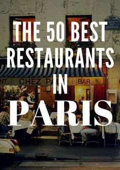 The 50 Best Restaurants in Paris