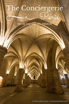 travelyesplease.com | The Conciergerie- From Palace to Prison (Blog Post) | Paris, France