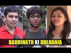 Badrinath Ki Dulhania Public Review | Varun Dhawan, Alia Bhatt. Varun Dhawan, Alia Bhatt, Public, Youtube, Youtube Movies