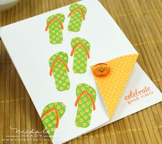 A perfect card for me-2 of my favorite things (flipflops and lime green).....LOVE IT!