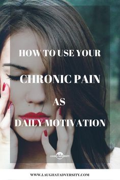Are you tired of dealing with chronic pain? What if you could use it as motivation to achieve your dreams? Don't believe me? Here's how: