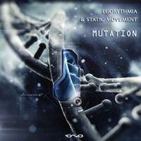 Static Movement & Egorythmia - Mutation [Iono Music] Preview by Static Movement-IonoMusic on SoundCloud