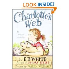 Charlotte's Web (Trophy Newbery) E. B. White, Garth Williams: Books