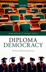 Book Review: Diploma Democracy: The Rise of Political Meritocracy by Mark Bovens and Anchrit Wille | LSE Review of Books