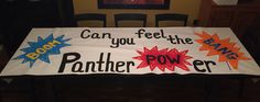 Panther power football run through sign Cheer Coaches, Cheer Stunts, Cheer Dance, Cheer Mom, Football Banner, Football Signs, Football Cheer, School Football, Football Season