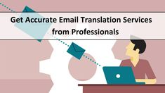 Get Accurate #Email #Translation Services from Professionals  #accuracy #Services #TranslationServices #Professionalism