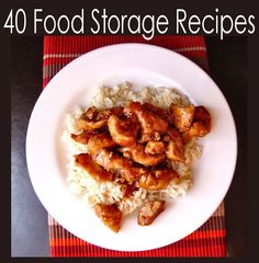 40 Food Storage Recipes, as well as Food Storage Lists and Tips