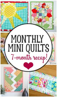 Monthly Mini Quilt S