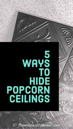 Find out how to hide popcorn ceilings with these DIY home improvement projects. All of the rooms in my house have them and they are so messy to remove! The ceiling tiles are a perfect solution to cover the popcorn ceiling. Faux Tin Ceiling Tiles, Fabric Ceiling, Ceiling Decor, Ceiling Ideas, Covering Popcorn Ceiling, Removing Popcorn Ceiling, Interior Decorating Tips, Diy Decorating, Interior Designing