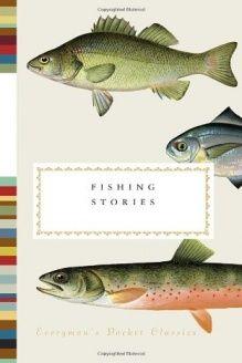Fishing Stories (Everyman's Pocket Classics) , 978-0307961884, Henry Hughes, Everyman's Library