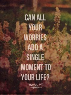 all your worries