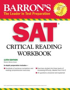 Does anyone have any tips and ways to study for the Critical Reading section of the SAT?