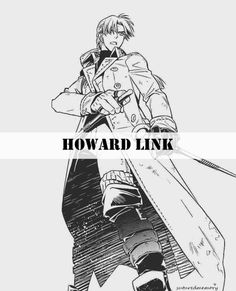 silly little things - 「ハワード リンク」- H e r o <- I love this guy... that´s it #DGM #Link