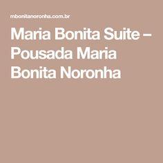 Maria Bonita Suite – Pousada Maria Bonita Noronha