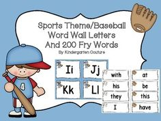 Here are some Baseball Sports Theme Word Wall Letters - all consonant letters are in black. I made vowels in black and red.  Letters have a cute baseball boy or girl on them and the 200 Fry words have a baseball or mitt! Print the preview for color and size.