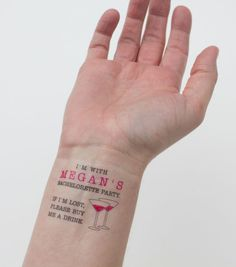 """Temporary Bachelorette Party Tattoo: """"If I'm lost, please buy me a drink"""" available at: www.kristenmcgillivray.etsy.com"""