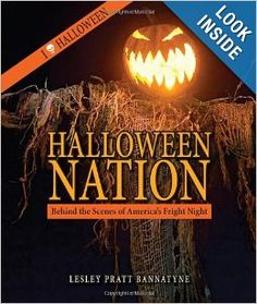 Halloween Nation: Behind the Scenes of America's Fright Night by Lesley Bannatyne: *** I was asked to contribute my thoughts on the Music of Halloween, which is included in the book. ***…explaining the nation's unique love affair with this holiday. The collection of essays and interviews explores the pop culture phenomenon that is Halloween, and why we celebrate it the way we do today. Halloween History, Modern Halloween, Halloween Books, Halloween Halloween, World Book Encyclopedia, Haunted America, Simpsons Treehouse Of Horror, Halloween Traditions, Cool Books