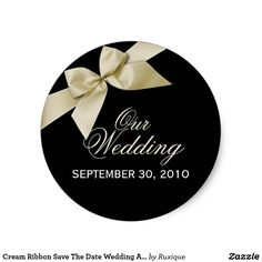 Cream Ribbon Save The Date Wedding Announce Classic Round Sticker #ribbon ##gold #wedding #savethedate #sticker