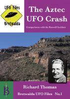 The Aztec UFO Crash, an ebook by Richard Thomas at Smashwords: http://www.smashwords.com/books/view/282426?ref=patrickbernauw