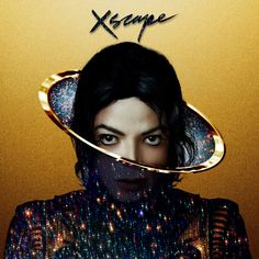 """Michael Jackson's New Album """"Xscape"""" - cover of the """"Deluxe Edition"""", Release date: 13th May 2014"""