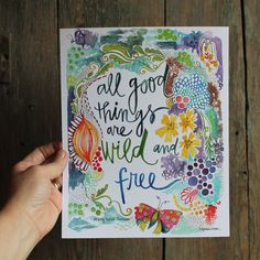 Thoreau Quote - 8x10 inches - All good things are wild and free. by silvertreeart on Etsy